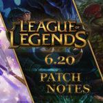 League of Legends Patch notes 6.20