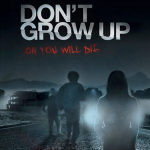Don't Grow Up movie 2016
