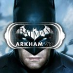 Batman Arkham VR 2016 Game Free Download